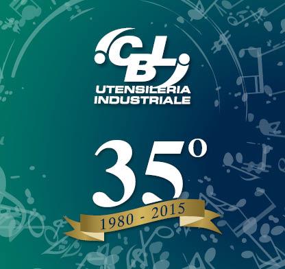 35° Anniversario CBL Utensileria